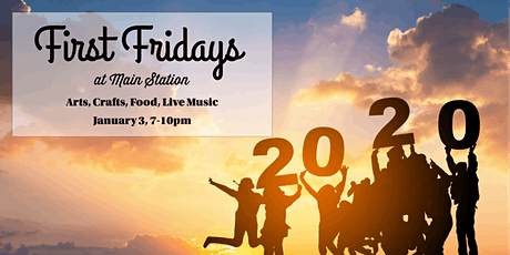 First Fridays at Main Station! tickets