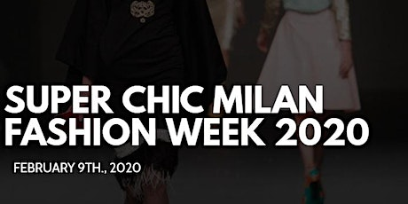 Media & Buyer's RSVP - Super Chic Milan Fashion Week 2020 biglietti