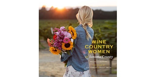 Sip & Signing with the Wine Country Women of Sonoma County
