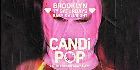 Candi Pop - A Bubblegum Pop Dance Party tickets