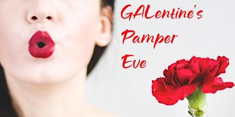 GALentine's Pamper Eve tickets