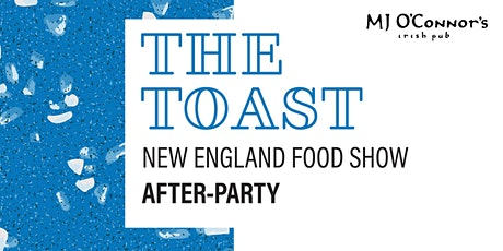 2020 NEFS Industry After Hours Party: The Toast! tickets