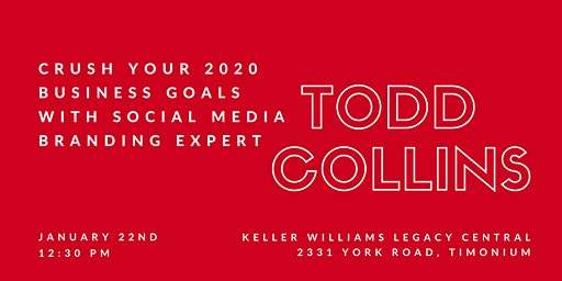 Crush Your 2020 Business Goals with Social Media Branding Expert Todd Collins