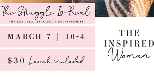 The Struggle Is Real: The Real Real Talk About Relationships