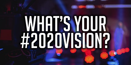 What's Your #2020Vision? | Create a Content Marketing Plan | Central London tickets