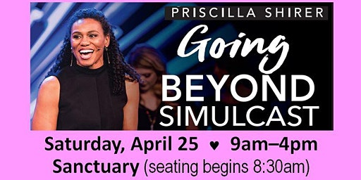 Priscilla Shirer's Going Beyond Simulcast