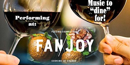 Easy Feelin' Dinner Music at its finest returns to Fan/Joy