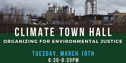 Climate Town Hall: Organizing for Environmental Justice