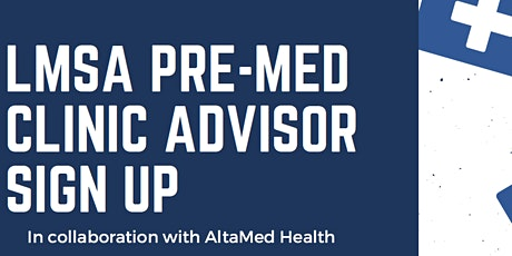 LMSA West PreMed Clinic 2020:  Advisor Sign Up Page tickets