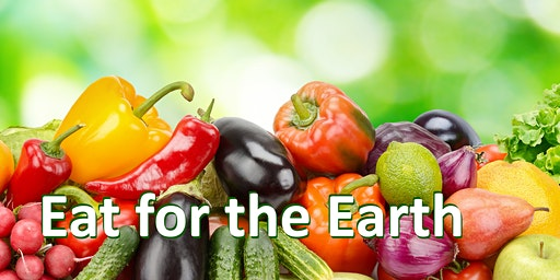 Eat for the Earth Community Gathering