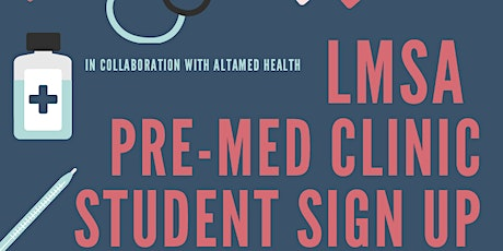 LMSA West PreMed Clinic 2020: Student Sign Up Page tickets