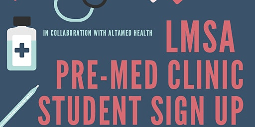 LMSA West PreMed Clinic 2020: Student Sign Up Page