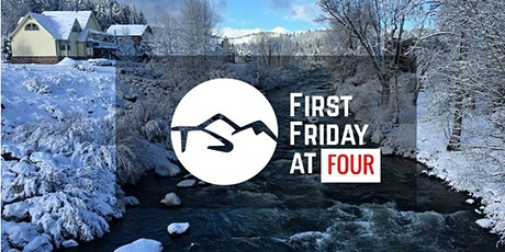First Friday at FOUR - Entrepreneur's Roundtable tickets