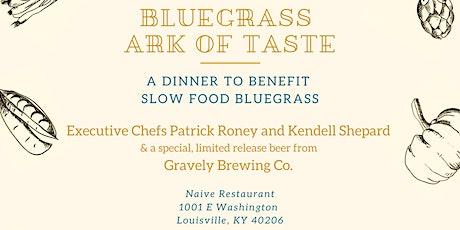 Bluegrass Ark of Taste Dinner tickets