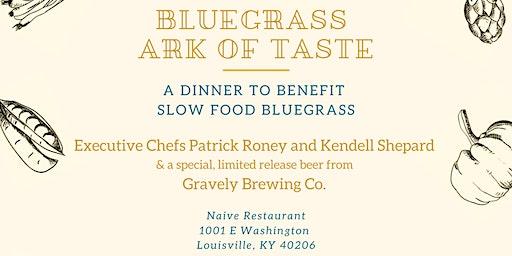 Bluegrass Ark of Taste Dinner