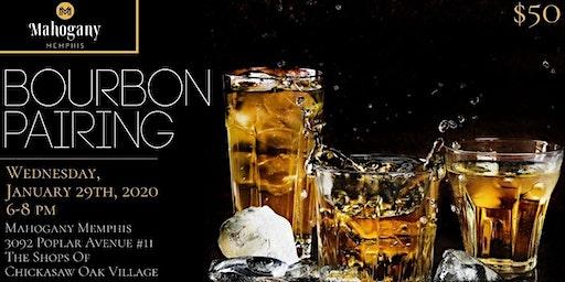 Mahogany Memphis Bourbon Pairing- Wednesday, January 29th, 2020