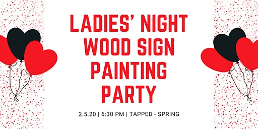 Ladies' Night Wood Sign Painting Party - Spring, TX