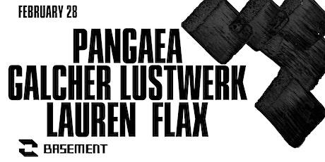 Pangaea / Galcher Lustwerk / Lauren Flax tickets