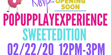 Sweet Edition Pop Up Play Edition tickets
