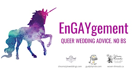 EnGAYgement: Queer Wedding Advice. No BS tickets