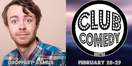 Geoffrey Asmus at  Club Comedy Seattle February 28-29, 2020