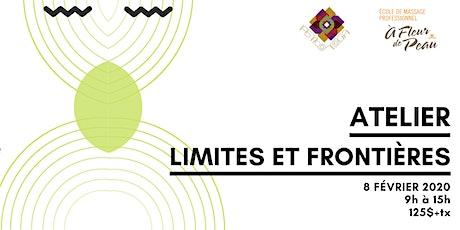 Atelier limites et frontières tickets