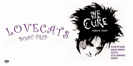 LOVECATS – THE CURE-TRIBUTE PARTY Tickets