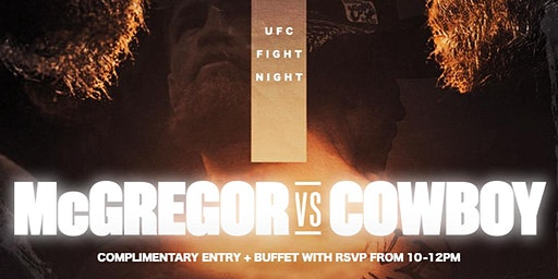 Showtime Saturdays 2.0: McGregor Vs. Cowboy UFC Fight