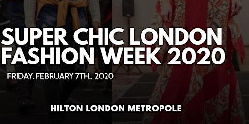 Media & Buyer's RSVP - Super Chic London Fashion Week 2020