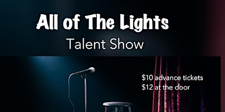 All of The Lights Talent Show tickets