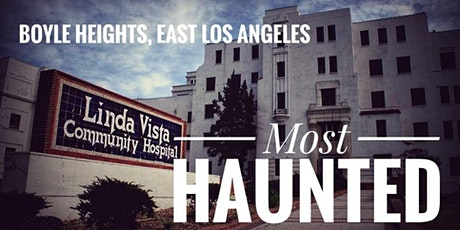 Boyle Heights: Most Haunted (February) tickets