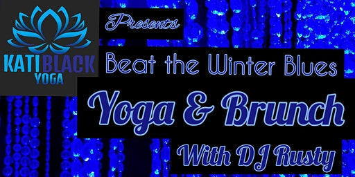 Beat The Winter Blues Yoga & Brunch