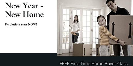 New Year - New Home - Free Home Buyer Class tickets