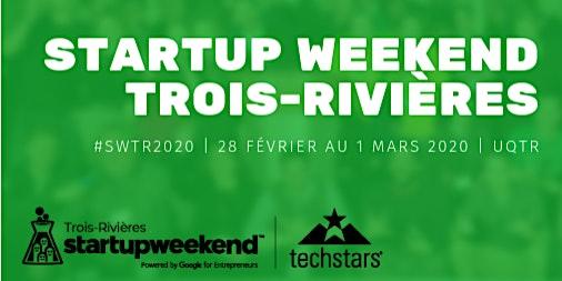 Techstars Startup Weekend Trois Rivieres 2020 - Environnement