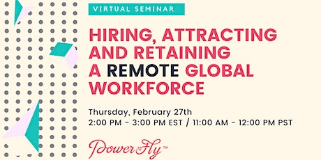 Hiring, Attracting and Retaining a Remote Global Workforce  tickets