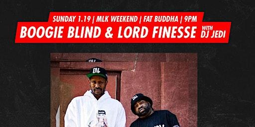 SUNDAY MLK WEEKEND   FAT BUDDHA   DJs LORD FINESSE & BOOGIE BLIND!