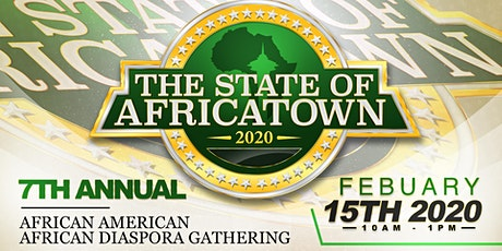 State of Africatown 2020-The African American/African Gathering tickets