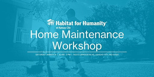 FREE WORKSHOP: Home Maintenance Workshop