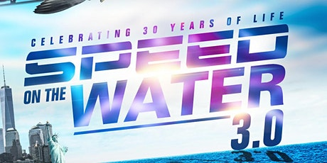 SPEED ON THE WATER 3.0 tickets
