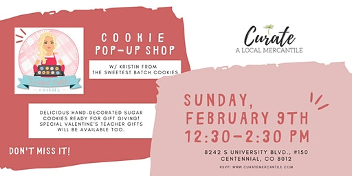 Cookie Pop-Up Shop w/ The Sweetest Batch