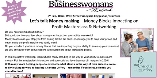 Let's talk Money making – Money Blocks Impacting on Profit Masterclass & Braintree Networking