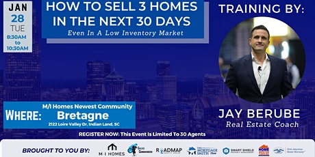 How To Sell 3 Homes In The Next 30 Days: Even In A Low Inventory Market! tickets