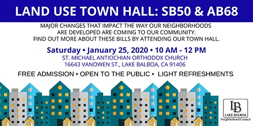 Land Use Town Hall: SB50 & AB68