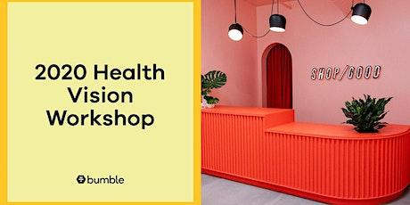 2020 Health Vision Workshop tickets