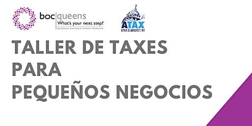 Taller de Taxes  para  Pequeños Negocios