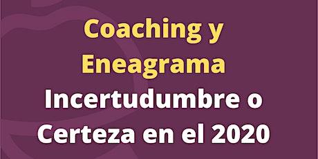 Eneagrama y Coaching- Incertidumbre o Certezas para el 2020 Master Class entradas