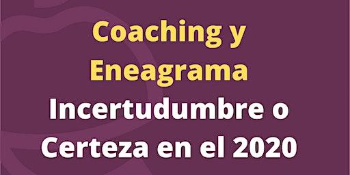 Eneagrama y Coaching- Incertidumbre o Certezas para el 2020 Master Class