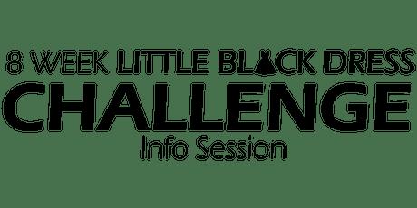 8 Week Little Black Dress Challenge FREE Info Session tickets