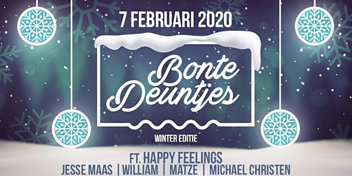 "Bonte Deuntjes X Happy Feelings ""Winter Editie"""