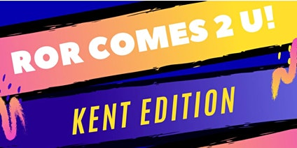 ROR Comes 2 U! Kent Edition